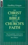 Christ of the Bible and Churches Faith - Mentor Series