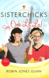 Sisterchicks Say Ooh La La ! **