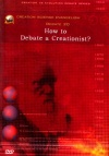 DVD - How to Debate a Creationist?