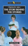 Story Behind the Stories - Patricia St John - Trailblazers