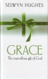 Grace: Marvellous Gift of God