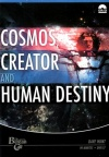 DVD - Cosmos Creator and Human Destiny