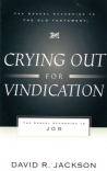 Crying Out for Vindication - Gospel According to Job