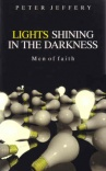 Lights Shining in Darkness - Men of Faith