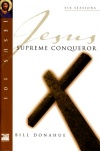 Jesus the Supreme Conqueror - Study Guide