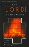 Lord of His Name: Amos - Welwyn Commentary