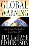 Global Warning - Are we on the Brink of World War 3