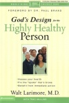 God's Design for the Highly Healthy Person