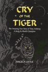 Cry of the Tiger - Hardback