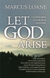 Let God Arise - Land Marks in Church History