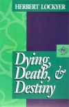 Dying Death & Destiny