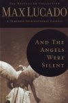 And the Angels Were Silent - Lucado Collection - hardback