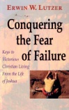 Conquering the Fear of Failure - Joshua