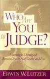 Who Are You To Judge (hardback)