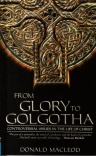 From Glory to Golgotha