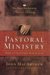 Pastoral Ministry: How to Shepherd Biblically