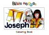 Bible Heroes Colouring Book - Joseph
