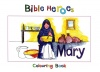 Bible Heroes Colouring Book - Mary