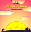 Learn About God - God Has Power  - Board Book