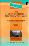 Dispensational Covenantal Rift - PTS