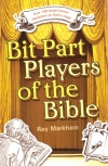 Bit Part Players of the Bible - Act 1