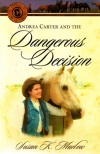 Andrea Carter & The Dangerous Decision