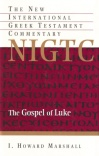 Gospel of Luke - NIGTC  (Hardback)