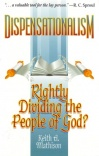 Dispensationalism - Rightly Dividing the People of God