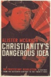 McGrath - Christianitys Dangerous Idea.jpg