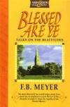 Blessed are Ye - Talks on the Beatitudes