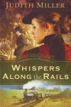 Whispers Along the Rails, Postcards from Pullman Series #1