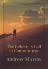 Believer's Call to Commitment