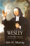 Wesley and the Men Who Followed