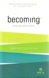 NCV Becoming: Devotional Bible For Women