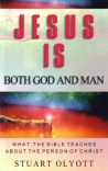 Jesus Both God & Man