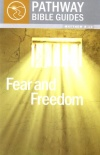 Fear and Freedom - Matthew 8-12 - Pathway Bible Guides