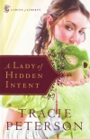 A Lady of Hidden Intent, Ladies of Liberty Series **