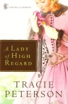 A Lady of High Regard, Ladies of Liberty Series **