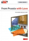 From Prussia With Love: George Muller