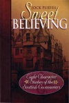 Sweet Believing: Covenanters