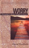 Worry - Resources for Changing Lives