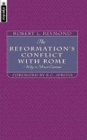 Reformation's Conflict With Rome - Mentor Series