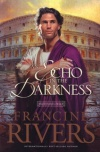 An Echo in the Darkness, Mark of the Lion Series
