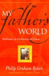 Ryken - My Fathers World.jpg