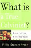 Ryken - What is a True Calvinist.jpg