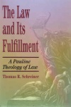 Law and its Fulfillment