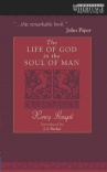 The Life of God in the Soul of Man *