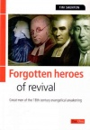 Forgotten Heroes of Revival