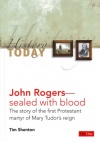 John Rogers: Sealed with Blood