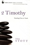 2 Timothy: Standing Firm in the Truth - Study Guide